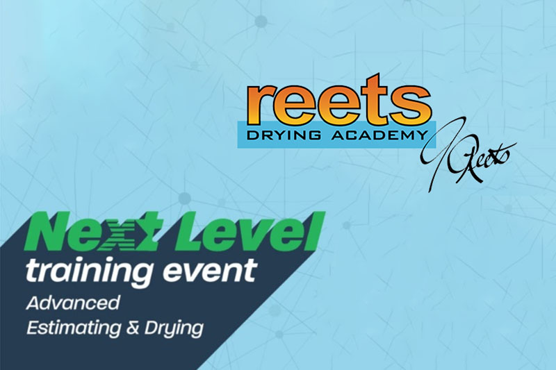 Reets Drying Academy Announces Heat Drying and Advanced Estimating Event |  Cleanfax